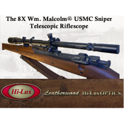 The 8X Wm. Malcolm USMC Sniper External Adjustment Riflescope